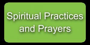 Spiritual Practices and Prayers